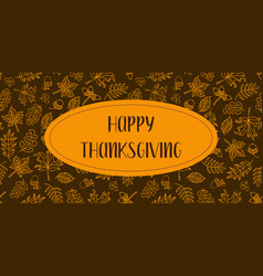Happy thanksgiving text with autumn leaves vector