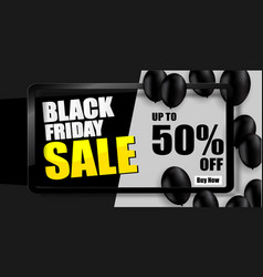 Black friday sale banner black balloons vector