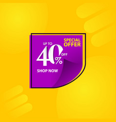 Discount label up to 40 special offer shop now vector