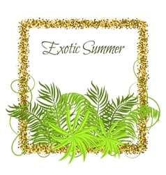 Summer Tropical Green Plants in glitter frame vector image