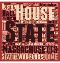 The massachsetts state house text background vector