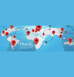 world map earth with pins travel concept vector image