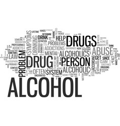 Alcohol and drug abuse in mental health text word vector