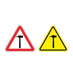Warning sign attention hammer Hazard yellow sign vector image vector image