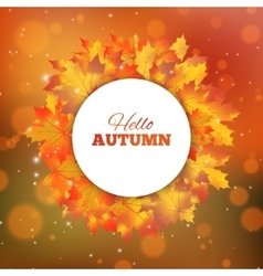 Autumn background with leaves Hello autumn card vector
