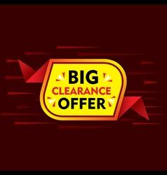 big clearance offer banner or poster design vector image