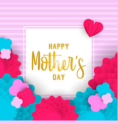 Happy mother day 3d paper art floral greeting card vector