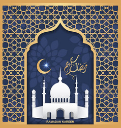 Ramadan kareem greeting card with islamic holiday vector