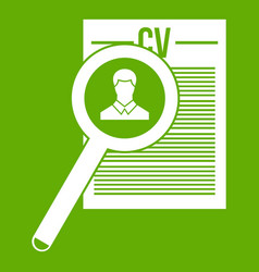 magnifying glass over curriculum vita icon green vector image