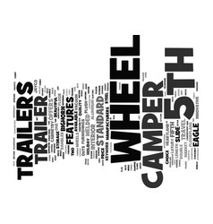 Th wheel camper trailers text background word vector