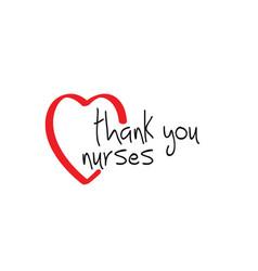 Thank you nurses slogan happy nurse day with love vector