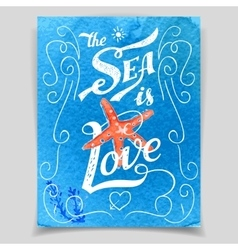 The Sea is Love greeting card vector image