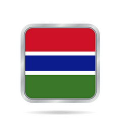 flag of gambia shiny metallic gray square button vector image