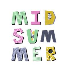 Midsummer creative lettering vector