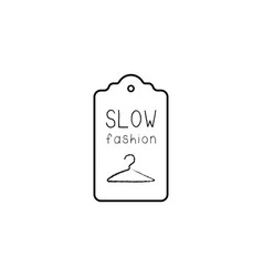Slow fashion label with handdrawn hanger eco vector