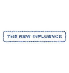 the new influence textile stamp vector image