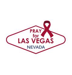 Pray for las vegas symbol and ribbon vector