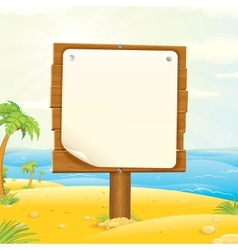 Wooden Sign with Blank Paper on the Tropical Beach vector image vector image