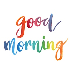 Good morning calligraphic poster vector