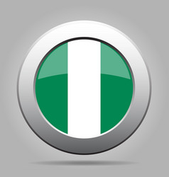 flag of nigeria shiny metal gray round button vector image