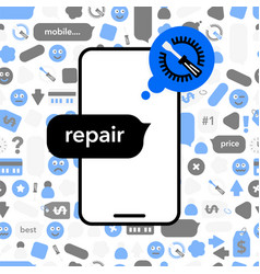 Concept repair mobile phones phone icon with vector