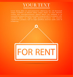 Hanging sign with text for rent icon isolated vector
