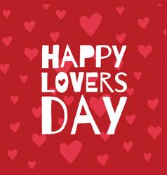 Happy lovers day vector