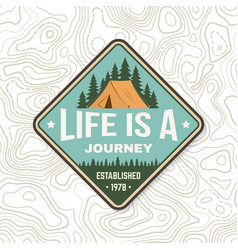 Life is a journey summer camp badge vector