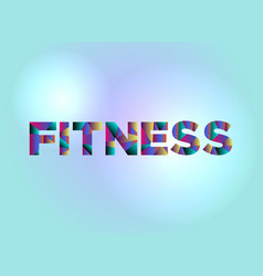 Fitness concept colorful word art vector