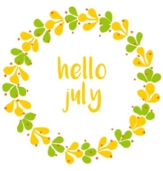 Hello july wreath sunny yellow and green card vector image