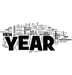 is it your year text background word cloud concept vector image