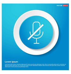 Mute microphone icon abstract blue web sticker vector