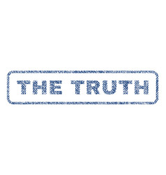The truth textile stamp vector