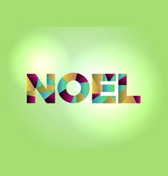 Noel concept colorful word art vector