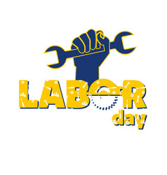 labor day hand holding wrench background im vector image