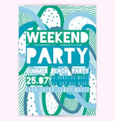 poster for summer party weekend in beach holiday vector image