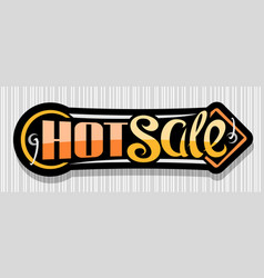 banner for hot sale vector image