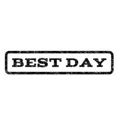 Best day watermark stamp vector