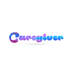 Caregiver pink blue color word text logo icon vector