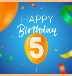 Happy birthday 5 five year balloon party card vector