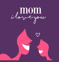Mother day greeting card of mom and little girl vector