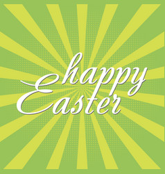 happy easter greeting card with sun rays vector image