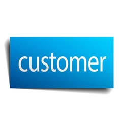 Customer blue square isolated paper sign on white vector