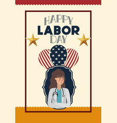 happy labor day card with woman doctor and vector image