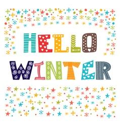 Hello Winter greeting card Winter concept card vector