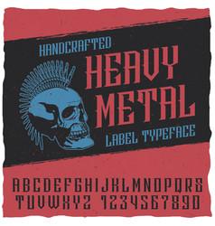 heavy metal label typeface poster vector image