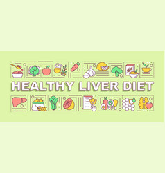 healthy liver diet word concepts banner vector image