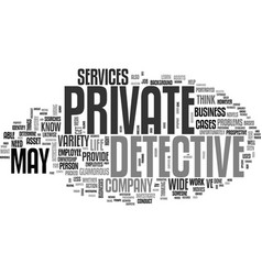 What services can a private detective provide vector