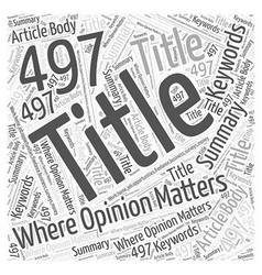 Where opinion matters word cloud concept vector