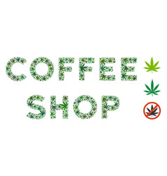 Coffee shop caption collage of weed leaves vector